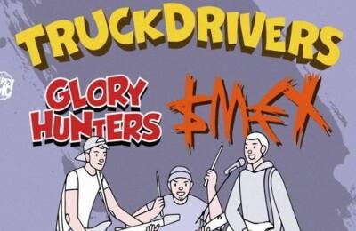 TRUCKDRIVERS / СМЕХ / GLORY HUNTERS