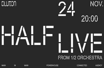 HALF LIVE (from 1\2 Orchestra): премьера нового проекта