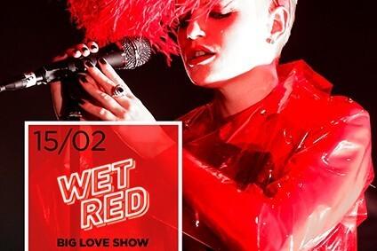 Wet Red. Big Love Show