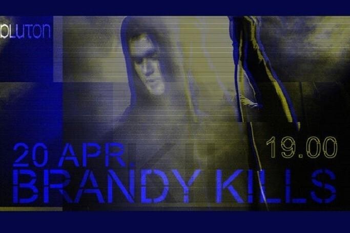 BRANDY KILLS   PLUTON