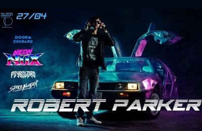 ROBERT PARKER | NEON NOX (SWE)