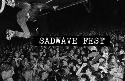 Sadwave fest